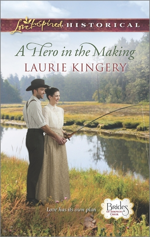 A Hero in the Making Brides of Simpson Creek 7