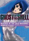 Ghost in the Shell: Stand Alone Complex: Revenge of the Cold Machines (Ghost in the Shell, #2)