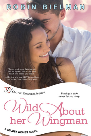 Wild About her Wingman Secret Wishes 3