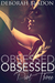 Obsessed: Part Three (Obsessed, #3)