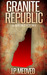 Granite Republic by J.P. Medved
