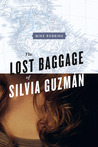 The Lost Baggage of Silvia Guzmán by Mike  Robbins