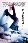 Pursuit by Dawn  Robertson