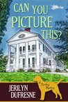 Can You Picture This? (Sam Darling Mystery #3)