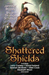 Shattered Shields by Jennifer Brozek