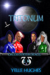 Tritonium by Yelle Hughes