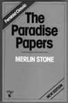 The Paradise Papers: The Suppression Of Women's Rites