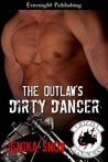 The Outlaw's Dirty Dancer (Grizzly MC, #2)