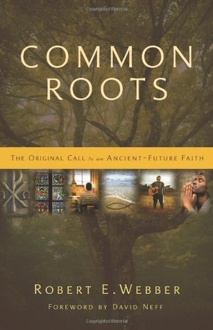 Common Roots by Robert Webber