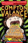 Compton Valance, the most powerful boy in the universe by Matt   Brown