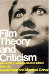 Film Theory and Criticism: Introductory Readings