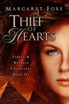Thief of Hearts (The Elders and Welders Chronicles, #3)