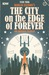 The City on the Edge of Forever by Scott Tipton