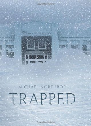 Quotes from the book trapped by michael northrop
