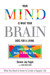 Your Mind Is What Your Brain Does for a Living by Steven Jay Fogel