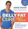 The Belly Fat Cure� Fast Track: Discover the Ultimate Carb Swap� and Drop Up to 14 lbs. the First 14 Days
