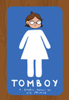 Tomboy: A Graphic...