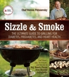 Sizzle and Smoke: The Ultimate Guide to Grilling for Diabetes, Prediabetes, and Heart Health