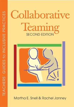 Collaborative Teaming, Second Edition by Martha E. Snell