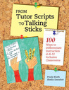 From Tutor Scripts to Talking Sticks: 100 Ways to Differentiate Instruction in K-12 Inclusive Classrooms