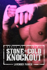 Stone Cold Knockout (House of Pain, #1)