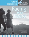 Facing Your Fears Child Workbook Pack