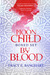 Moon Child/By Blood Boxed Set by Tracy Banghart