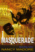 Masquerade (Legacy of the Watchers #3)