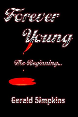 Forever Young The Beginning (Forever Young, #1)