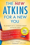 The New Atkins for a New You by Eric C. Westman