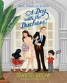 A Day with the Duchess (Sam, Sebbie and Di-Di-Di, #4)