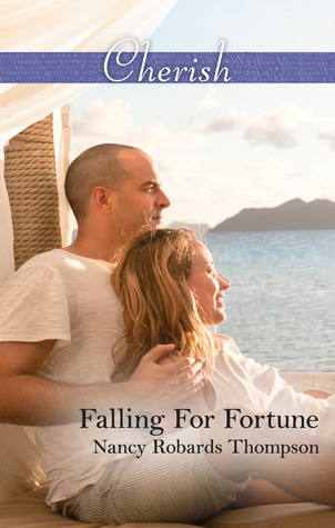 Falling For Fortune  by  Nancy Robards Thompson
