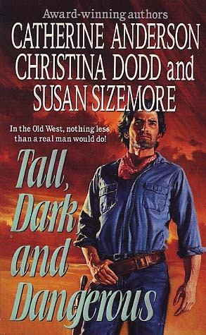 Tall, Dark, and Dangerous by Catherine Anderson