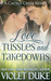 Love, Tussles, and Takedowns (Cactus Creek, #2)