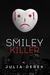 The Smiley Killer by Julia Derek