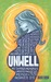 Unwell by Marie Chow