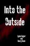 Into the Outside