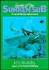 Secret of the Sunken Sub (Ladd Family Adventure Series, #5)