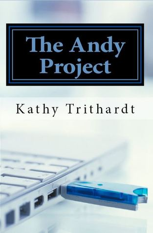 The Andy Project by Kathy Trithardt