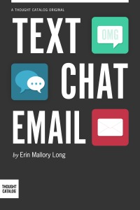 Text/Chat/Email