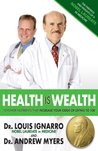 Health is Wealth: 10 Power Nutrients that Increase Your Odds of Living to 100