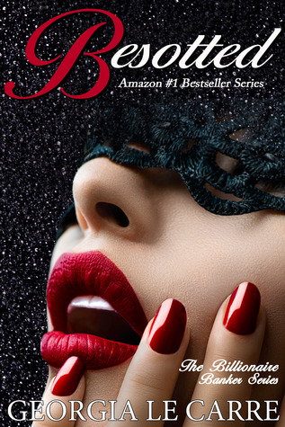 Besotted (The Billionaire Banker #3)
