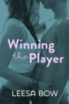 Winning The Player by Leesa Bow