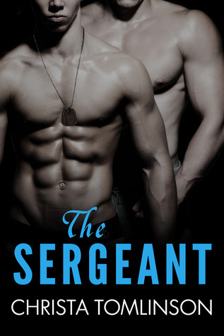 The Sergeant by Christa Tomlinson