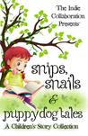 Snips, Snails and Puppy Dog Tales by Chris  Raven