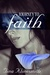 Journey to Faith (Journey #3)