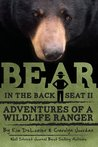 Bear in the Back Seat II: Adventures of a Wildlife Ranger in the Great Smoky Mountains National Park