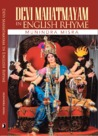 Devi Mahatmayam in English Rhyme by Munindra Misra