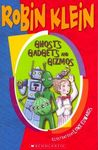 Ghosts, Gadgets and Gizmos
