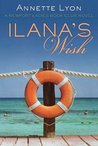 Ilana's Wish (The Newport Ladies Book Club)